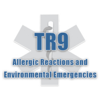 TR9 - Allergic Reactions and Environmental Emergencies