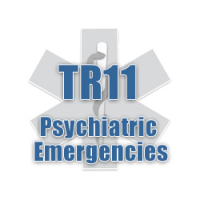 TR11 - Psychiatric Emergencies