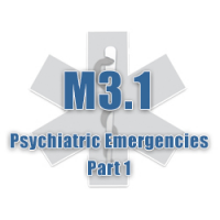 M3.1 Psychiatric Emergencies Part 1